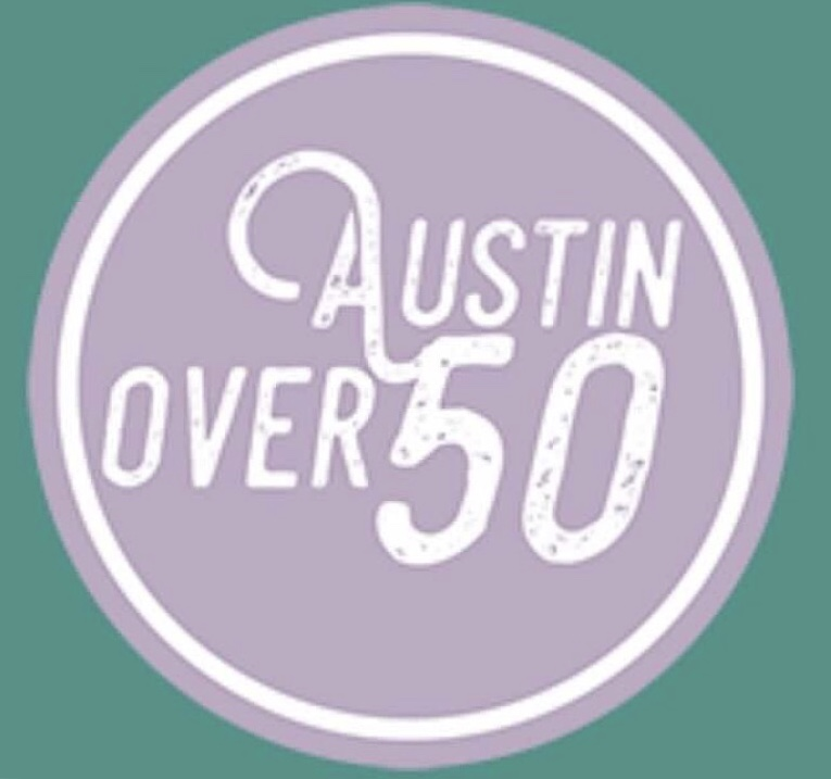 Why I Decided to Write a Blog and Call it Austin Over Fifty