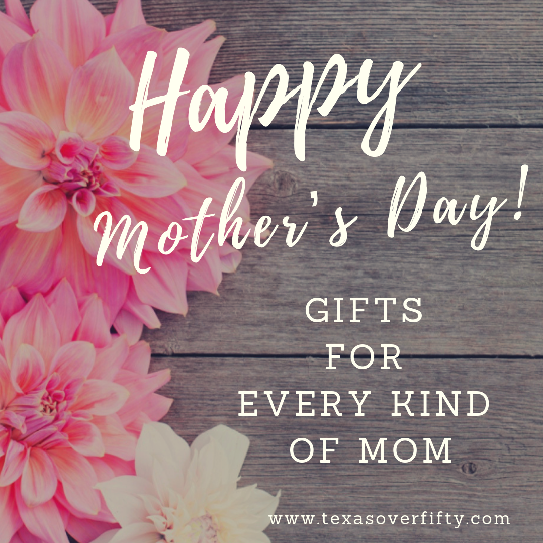 Mother's Day Gifts for Every Kind of Mom