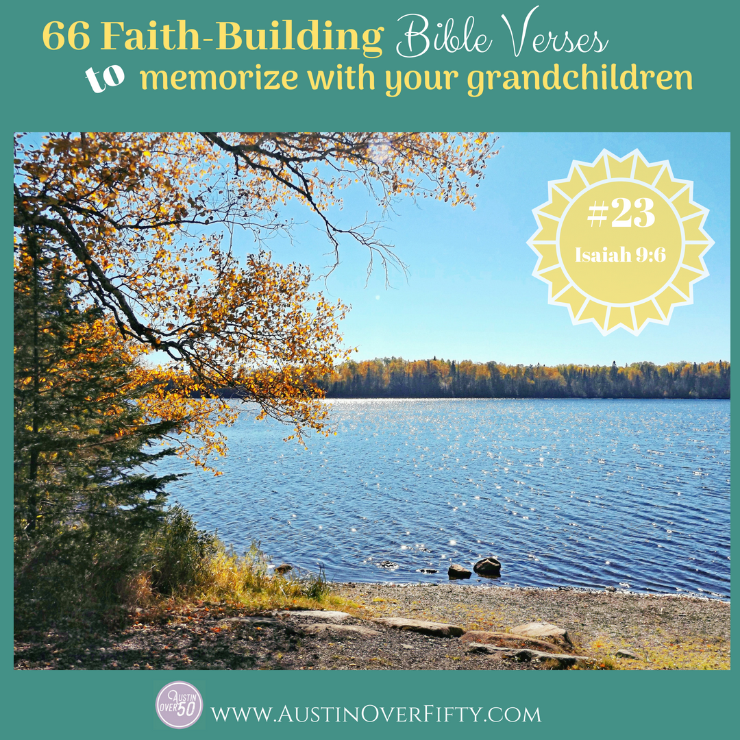 #23 of 66 Faith-Building Bible Verses to Memorize with your grandchildren