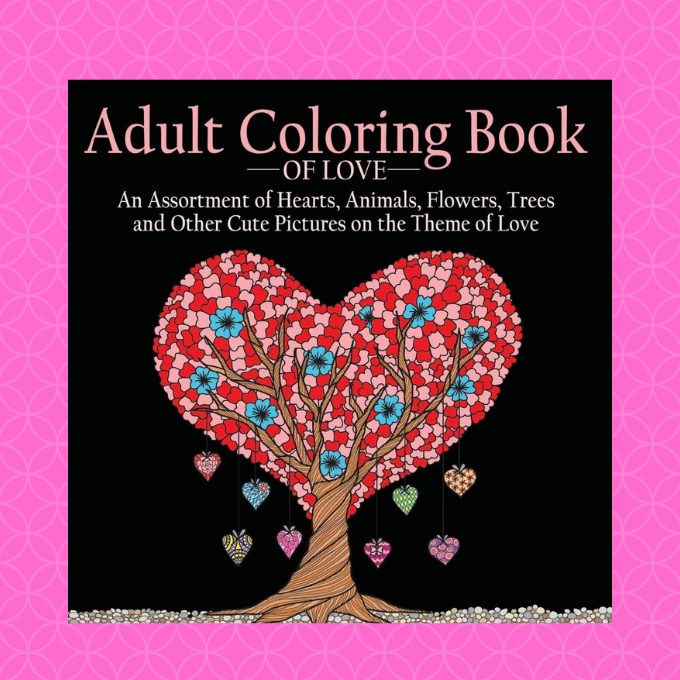 A Valentine's Day coloring book would be the perfect gift for that creative on your list.