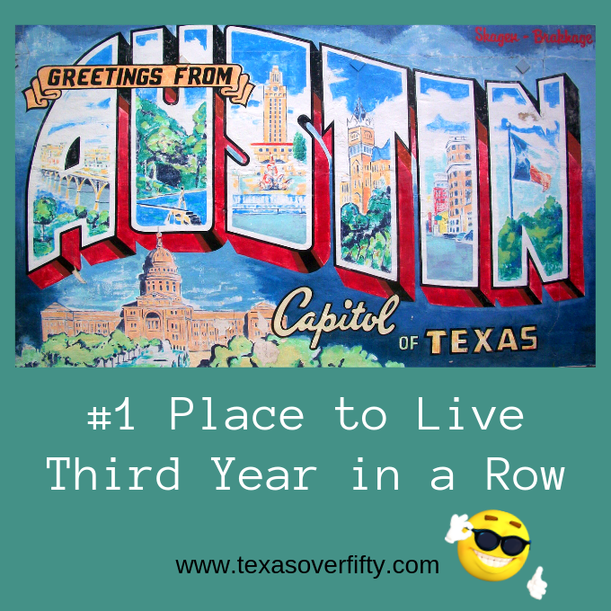 Austin is Number One Place to Live for 3rd Year in a Row
