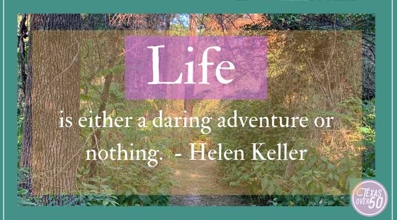 Seeing Life as a Daring Adventure